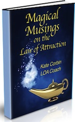 Magical Musings on the Law of Attraction.